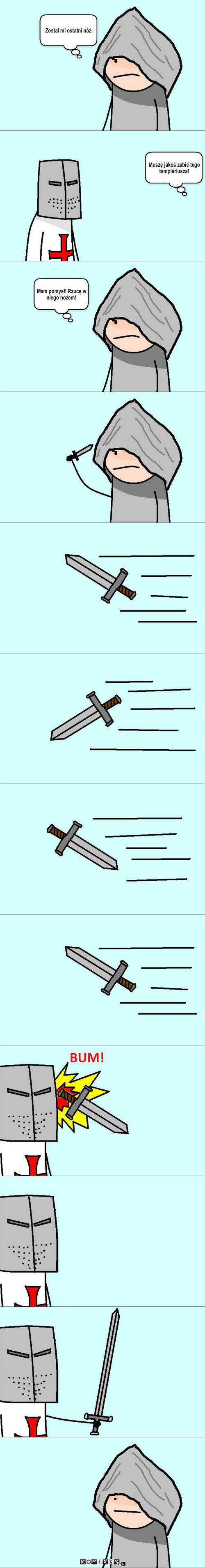 Asasyn – Muszę jakoś zabić tego templariusza! Został mi ostatni nóż. Mam pomysł! Rzucę w niego nożem!