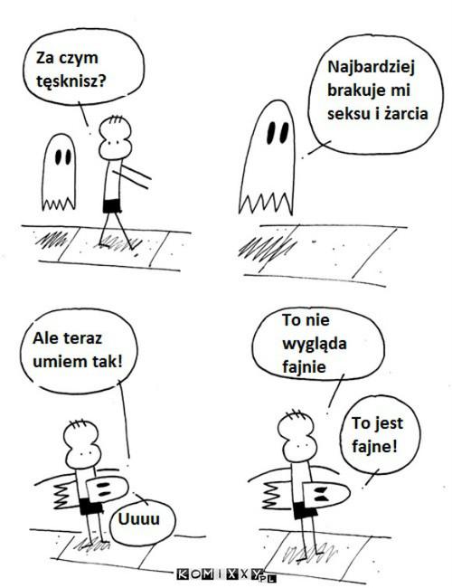 Nie wkurzaj duchów –