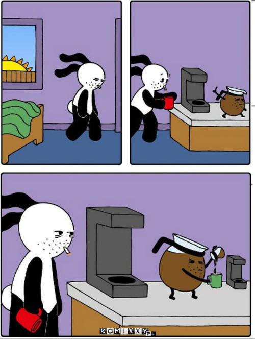 Każdy rano potrzebuje kawy –