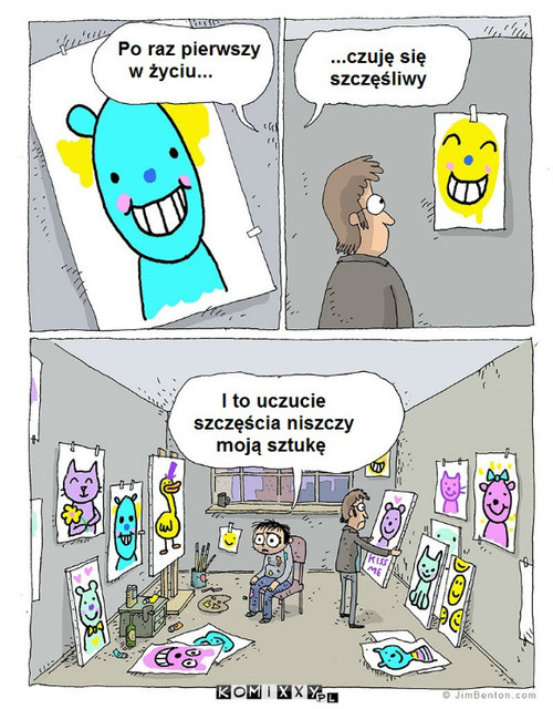 Artyzm to smutek –
