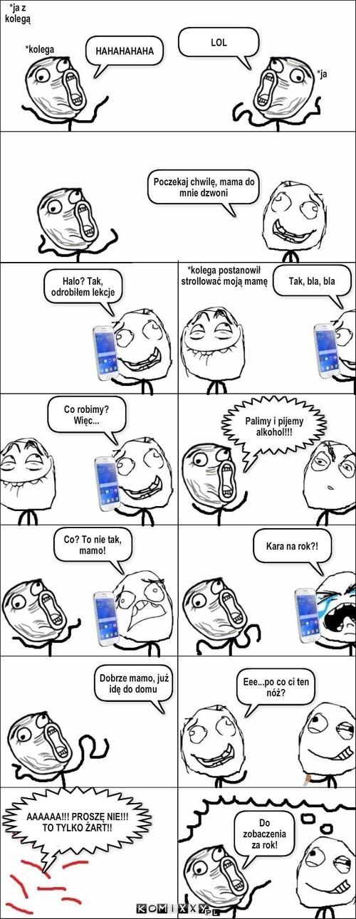Kiedy kolega trolluje twoją mamę –