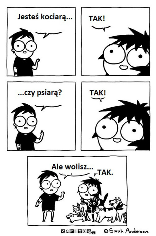 Co wolisz? –